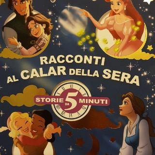 Disney Princess : Racconti al Calar Della Sera - Cenerentola E Le Passeggiate Notturne