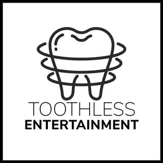 Toothless Entertainment