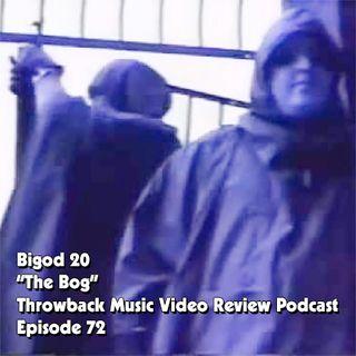 Ep. 72-The Bog (BiGod 20)
