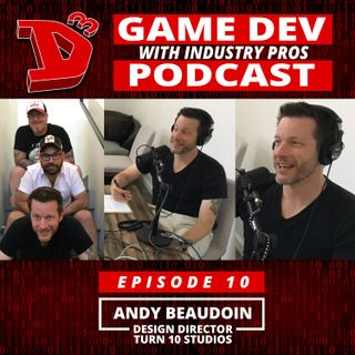 Episode 10 - Andy Beaudoin