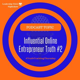 Influential Online Entrepreneur Truth #2 | Lakeisha McKnight