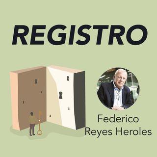 Federico Reyes Heróles presenta Registro. Mapa e inventario de uno mismo