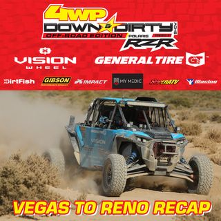 #18 - Off-Road Edition - Vegas to Reno Recap