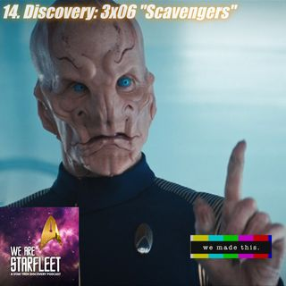 "14. Discovery: 3x06 ""Scavengers"""