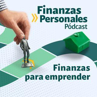 Finanzas Personales: Recomendaciones financieras para emprender
