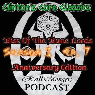 Clinton's Core Classics Season 3 EP.7 : Pathfinder's Rise Of The Rune Lords Anniversary Ed.