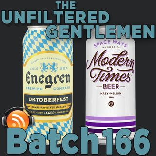 Batch166: Enegren Brewing's Oktoberfest & Modern Times Space Ways IPA