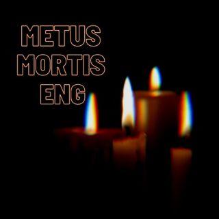 Metus Mortis - ENG
