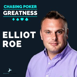 #16 Elliot Roe: Hypnotherapist and Mindset Coach of Poker's Elite