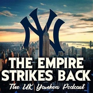TESBUK - The Empire Strikes Book - UK New York Yankees Podcast
