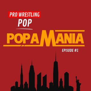 Episode 1 - POPAMANIA