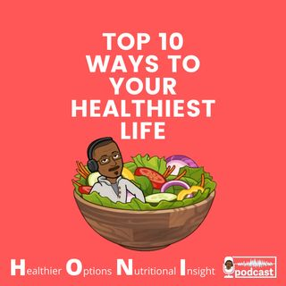 Ep. #2 Your Healthiest Life