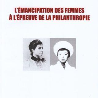 """"""" L'émancipation des femmes à l'épreuve de la philanthropie""""(2009) de C. Belliard par Julie Raby"""