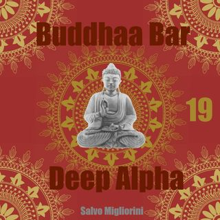 Buddhaa Bar Deep Alpha 19
