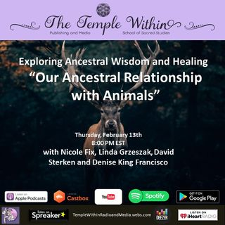 Our Ancestral Relationship with Animals