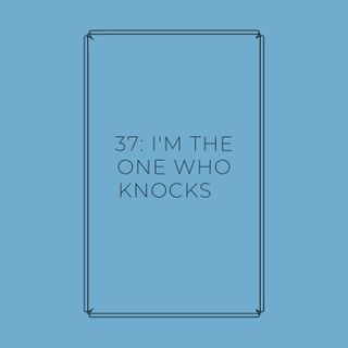Experimento #EnPantufla 37 - I´m the one who knocks