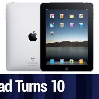 iPad Turns 10 | TWiT Bits