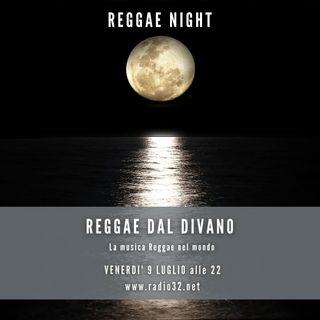 Reggae Night - Reggae dal divano del 09-07-2021