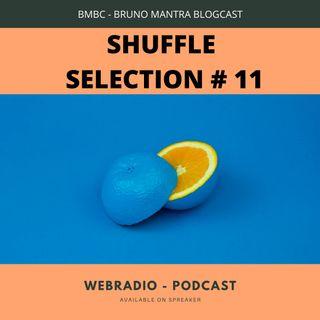 SHUFFLE SELCTION #11