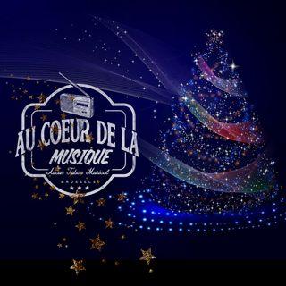 Au Coeur de la Musique Spécial Noël jeudi 21 Décembre 2017