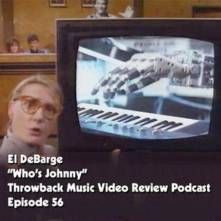 Ep. 56-Who's Johnny (El DeBarge)