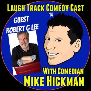 Laugh Track Comedy Cast 14 Robert G Lee