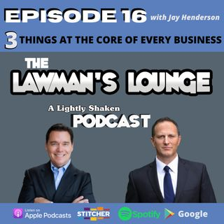 3 Things At The Core of Every Business with Jay Henderson