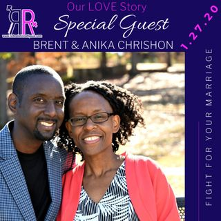Our Love Story  Brent & Anika Chrishon