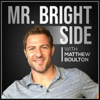 "Ep. 50: Why ""Mr. Bright Side?"" (And how to gain self-awareness)"