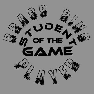 BRASS RING PLAYER - STUDENT OF THE GAME