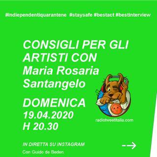 #QUARANTINE - vengo dopo il tg - Consigli per gli artisti con Maria Rosaria Santangelo