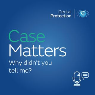 CaseMatters: Why didn't you tell me?