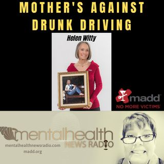 Drinking and Driving: A Discussion with MADD's Helen Witty