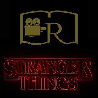 RAG 13: Stranger Things