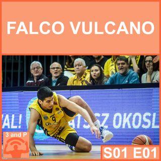 S01E01 - Falco Vulcano