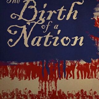 Birth Of A Nation (Partial Review,Partial Rant)