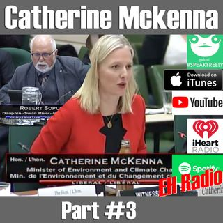 Morning moment Part #3 Catherine McKenna Aug 23 2018