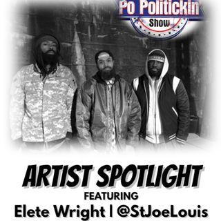 Artist Spotlight -Elete Wright |@StJoeLouis