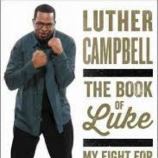 Luther Campbell Book Of Luke