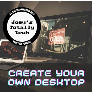 Creating Your Own Desktop