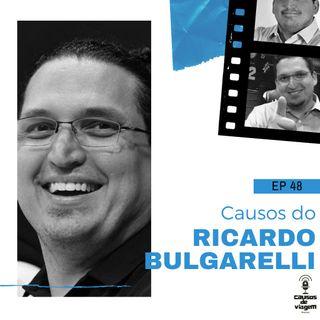 EP 48 - Causos do Ricardo Bulgarelli