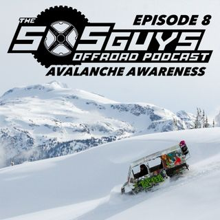 Episode 8: Avalanche Awareness