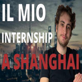 TROVARE uno STAGE all'estero 🇨🇳Il mio internship a SHANGHAI