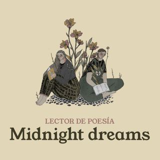 Midnight dreams, visiones de la ausencia
