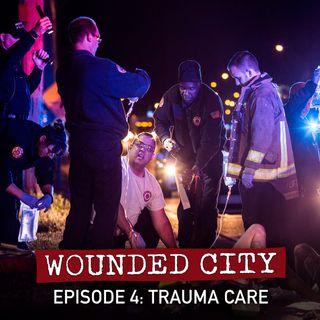 Episode 4: Trauma Care