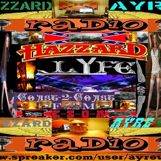 HazzardLyfe Thursday early edition1