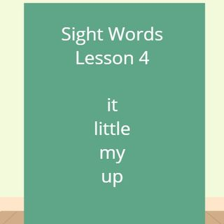Sight Words Lesson 4