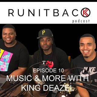 Music & More with King Deazel - E10