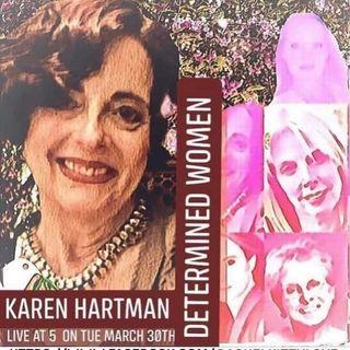 Deterrmined Women: Karen Hartman