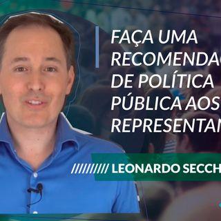 #91 - Políticas públicas com Leonardo Secchi: faça uma recomendação aos seus representantes!